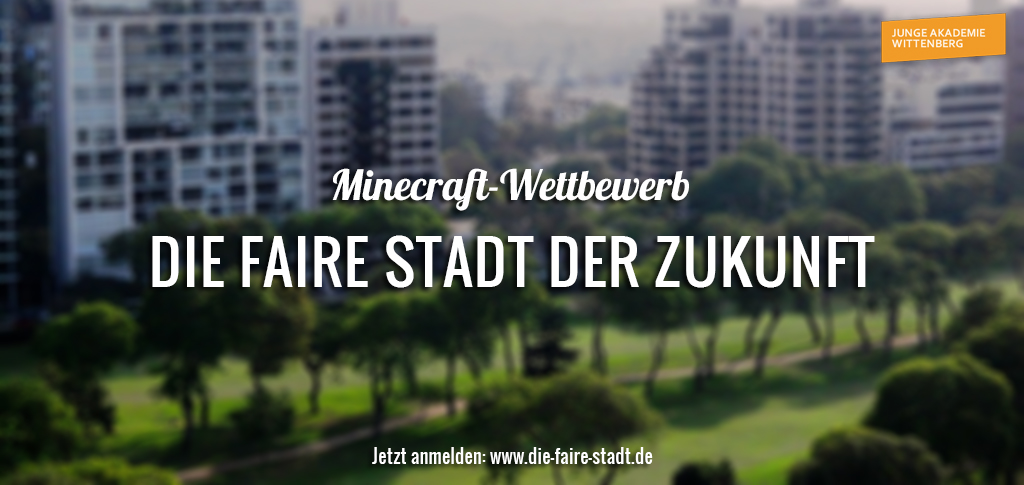 """Minecraft-Wettbewerb """"Die faire Stadt der Zukunft"""""""