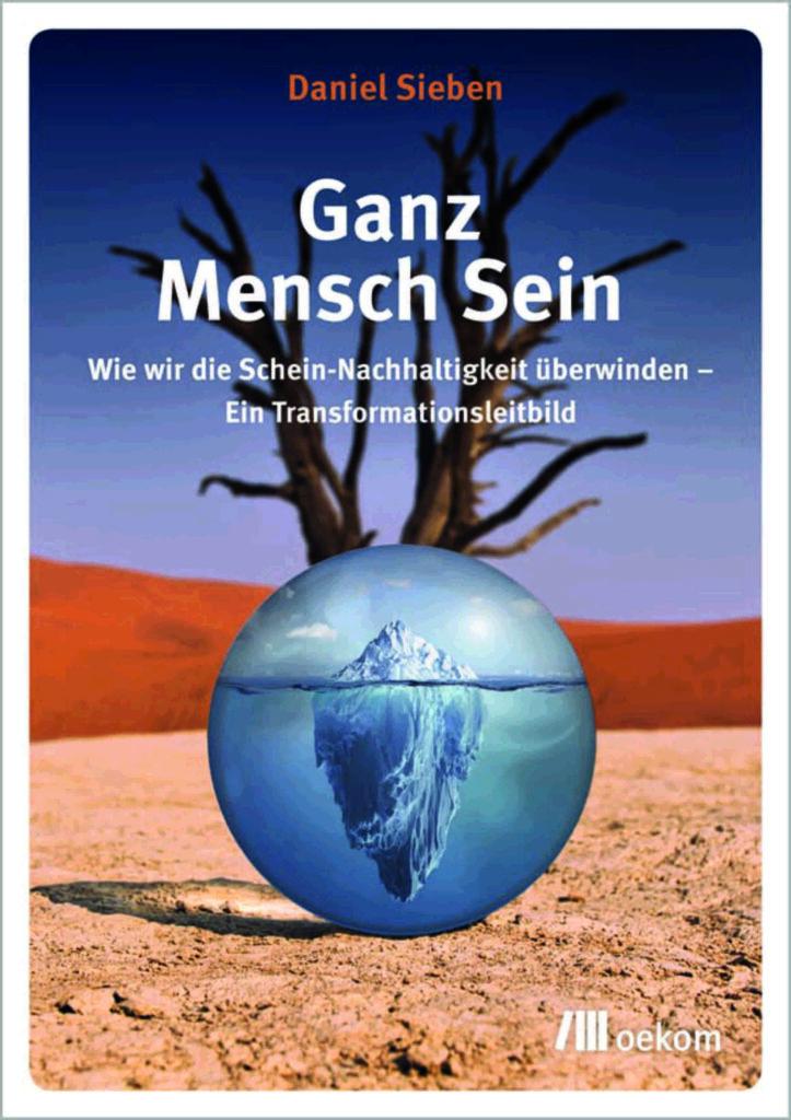 """Bild der Zeitschrift """"Briefe. Zur Orientierung im Konflikt Mensch – Erde"""", Nr. 139, Sommer 2021: Titelbild """"Ganz Mensch Sein"""""""